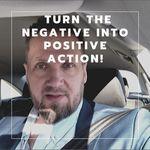 negative into positive action